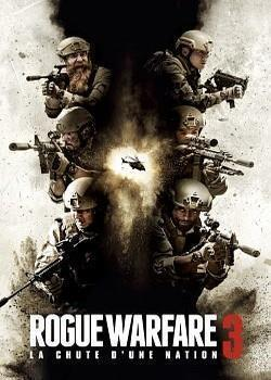 Rogue Warfare 3 : La chute d'une nation FRENCH DVDRIP 2020