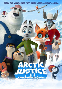 Arctic Justice : Thunder Squad FRENCH BluRay 720p 2019